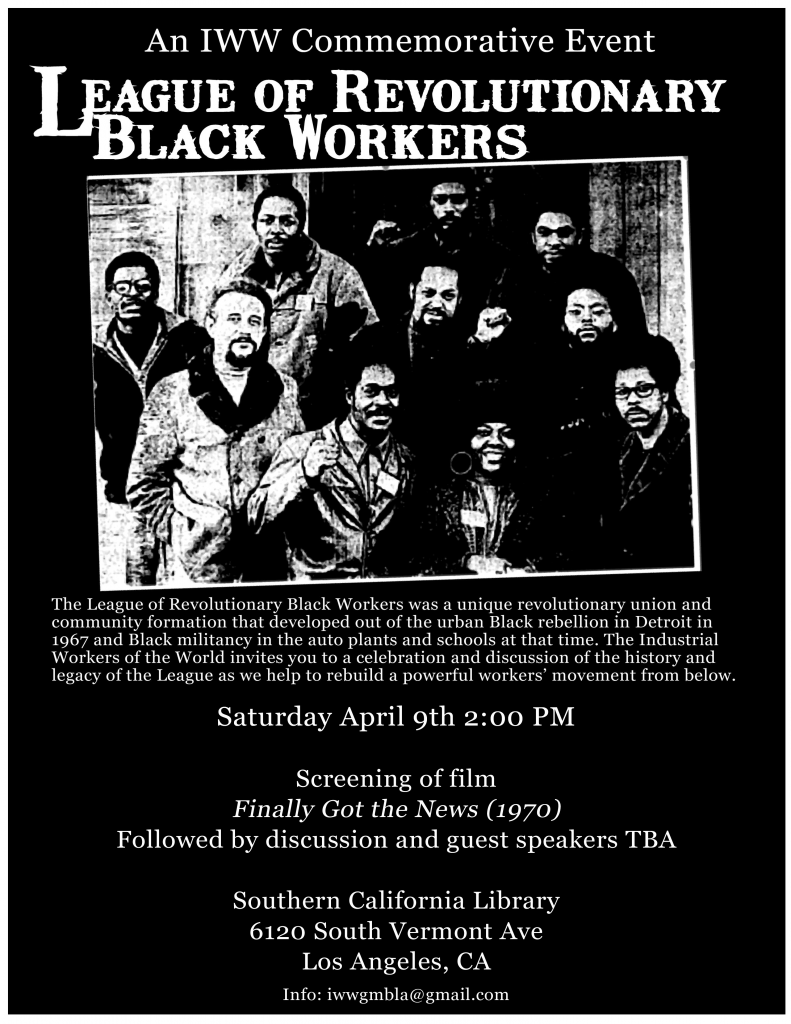 IWW the league of revolutionary black workers